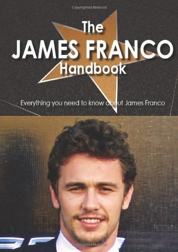Lydia Decastro The James Franco Handbook Everything You Need To