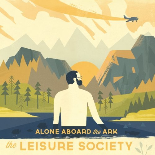 Leisure Society Alone Aboard The Ark
