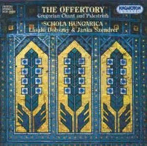 G. Palestrina Offertory Gregorian Chant & Pa Various Schola Hungarica
