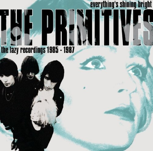 Primitives Everything's Shining Bright La Import Gbr 2 CD