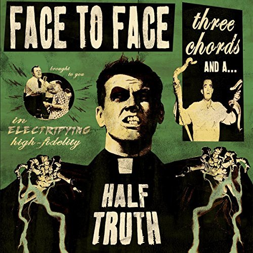 Face To Face Three Chords & A Half Truth Incl. Digital Download