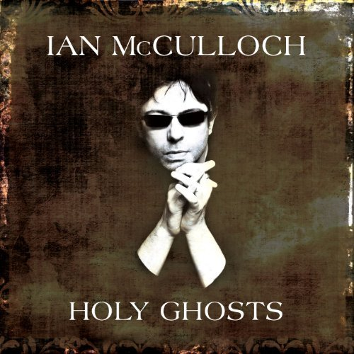 Ian Mcculloch Holy Ghosts 2 CD