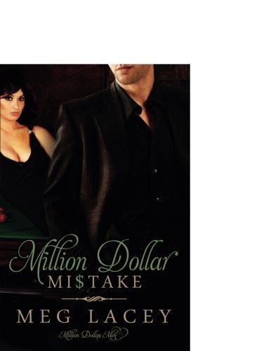 Meg Lacey Million Dollar Mistake