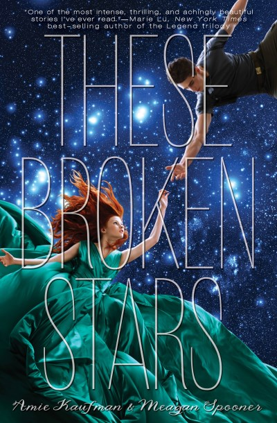 Amie Kaufman These Broken Stars A Starbound Novel