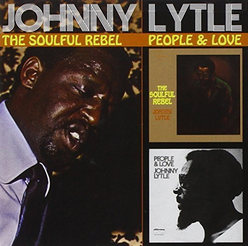 Johnny Lytle Soulful Rebel People & Love