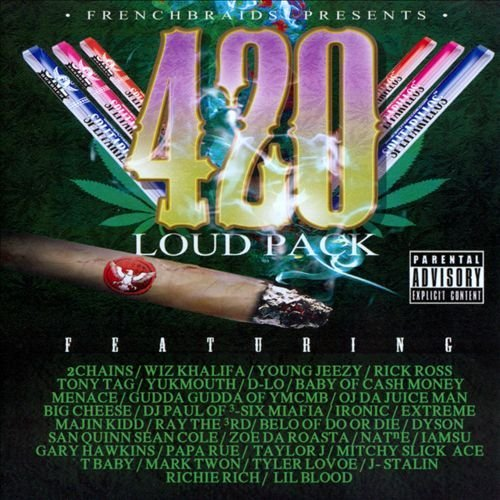 420 Loud Pack 420 Loud Pack Explicit Version