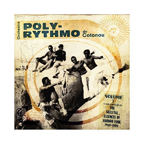 Orchestre Poly Rythmo De Coton Vol. 3 The Skeletal Essences O 2 Lp