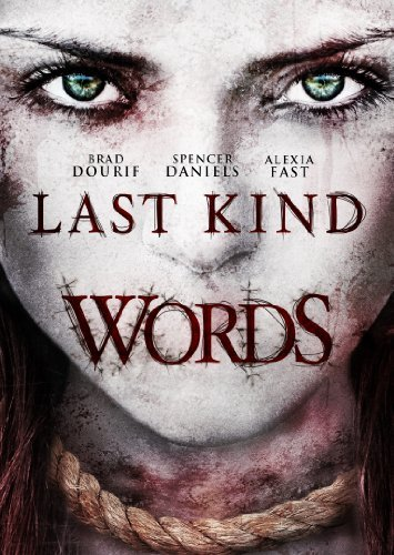 Last Kind Words Dourif Fast Daniels Steele Hag Ws Pg13