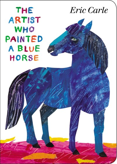 Eric Carle The Artist Who Painted A Blue Horse