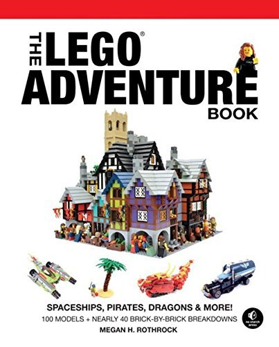 Megan H. Rothrock The Lego Adventure Book Vol. 2 Spaceships Pirates Dragons & More!