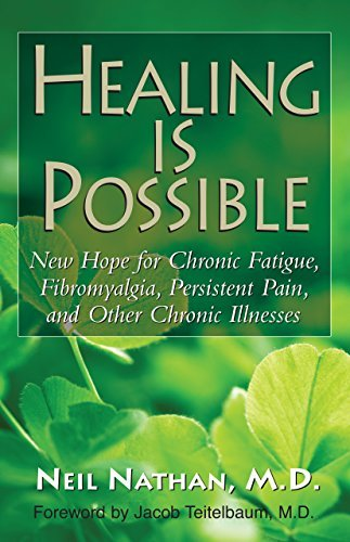 Neil Nathan Healing Is Possible New Hope For Chronic Fatigue Fibromyalgia Persi