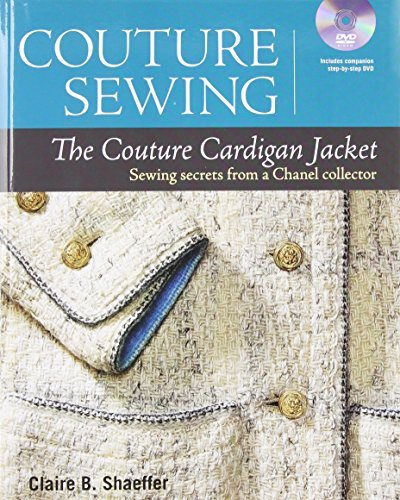 Claire B. Shaeffer Couture Sewing The Couture Cardigan Jacket Sewing Secrets From With DVD
