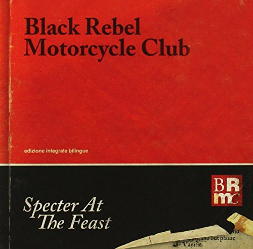 Black Rebel Motorcycle Club Specter At The Feast Specter At The Feast