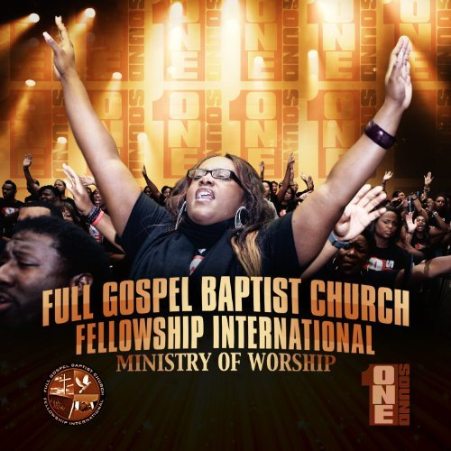 Full Gospel Baptist Church Fel One Sound