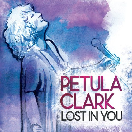 Petula Clark Lost In You