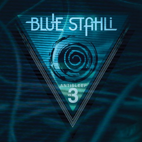 Blue Stahli Vol. 3 Antisleep