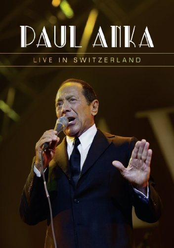 Paul Anka Live In Switzerland Paul Anka Nr