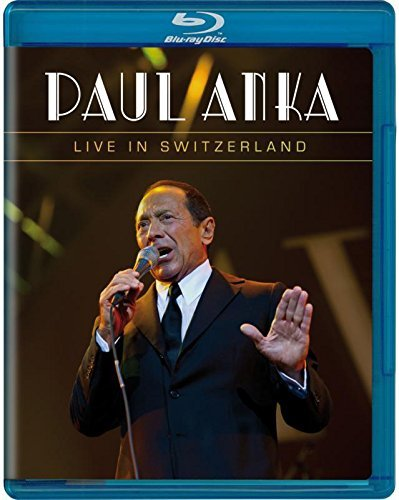 Paul Anka Live In Switzerland Blu Ray