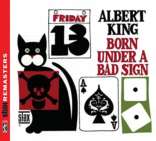 Albert King Born Under A Bad Sign [stax Re Remastered