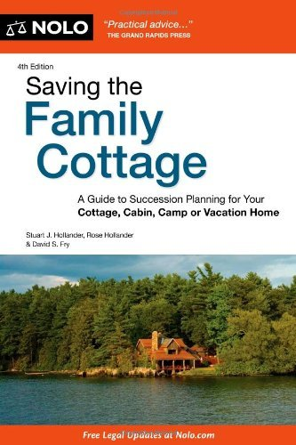 Stuart Hollander Saving The Family Cottage A Guide To Succession Planning For Your Cottage 0004 Edition;