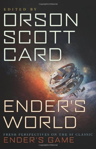 Orson Scott Card Ender's World Fresh Perspectives On The Sf Classic Ender's Game
