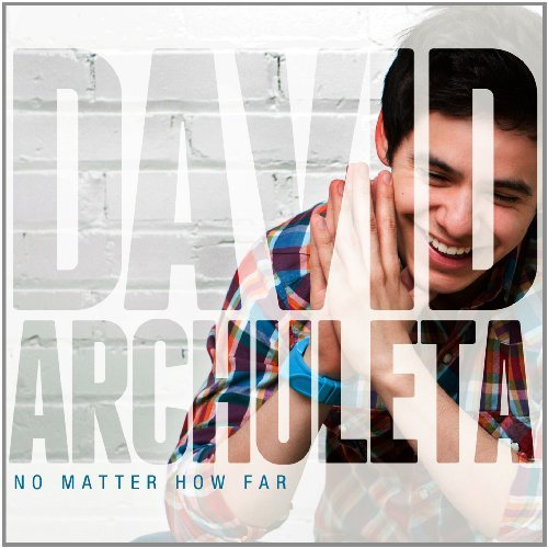 David Archuleta No Matter How Far