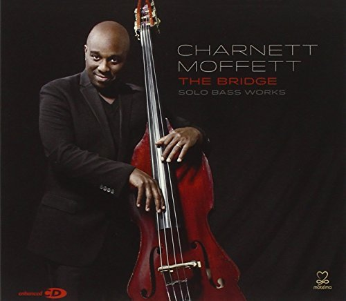 Charnett Moffett Bridge Solo Bass Works Digipak