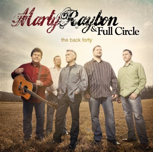 Marty & Full Circle Raybon Back Forty