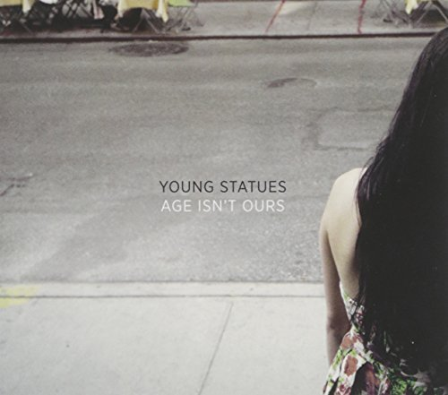 Young Statues Age Isnt Ours