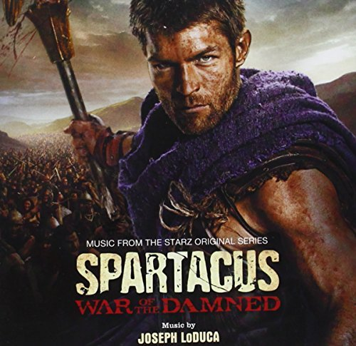 Joseph Loduca Spartacus War Of The Damned Music By Joseph Loduca