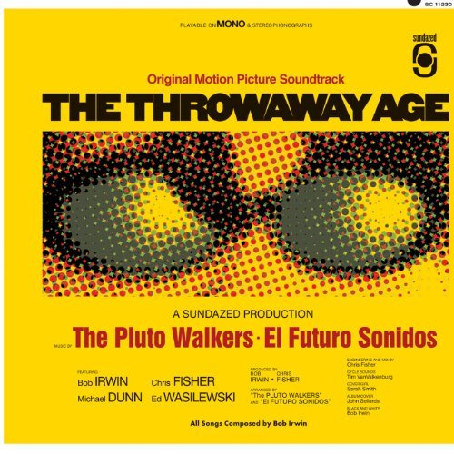 Bob & The Pluto Walkers Irwin Throwaway Age