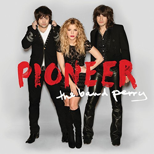 Band Perry Pioneer