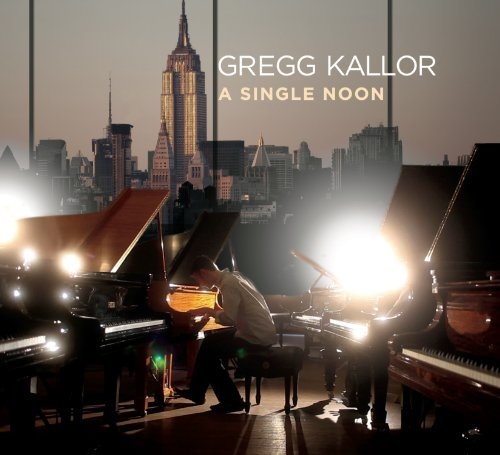 Gregg Kallor Single Noon Gregg Kallor