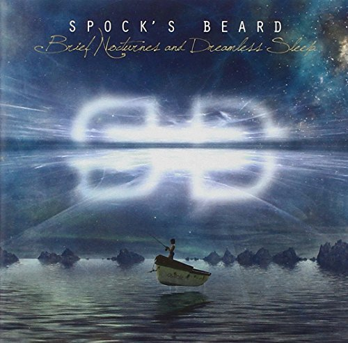 Spock's Beard Brief Nocturnes & Dreamless Sl