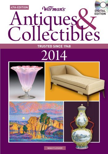 Noah Fleisher Warman's Antiques & Collectibles 2014 Price Guide