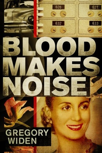 Gregory Widen Blood Makes Noise