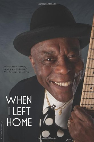 Buddy Guy When I Left Home My Story