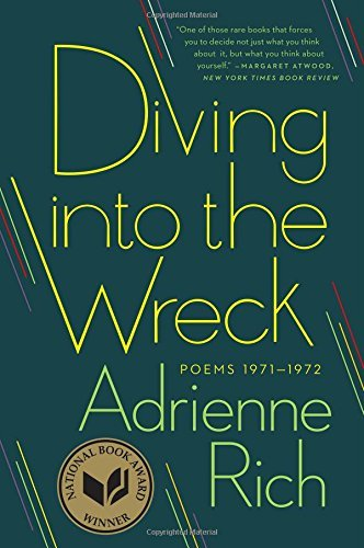 Adrienne Rich Diving Into The Wreck Poems 1971 1972