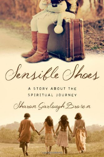 Sharon Garlough Brown Sensible Shoes A Story About The Spiritual Journey