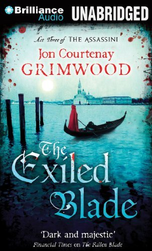 Jon Courtenay Grimwood The Exiled Blade