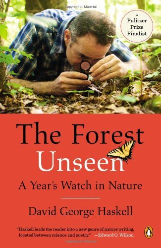 David George Haskell The Forest Unseen A Year's Watch In Nature