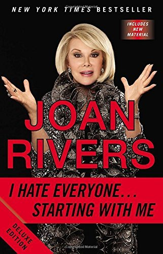 Joan Rivers I Hate Everyone...Starting With Me