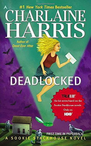 Charlaine Harris Deadlocked Sookie Stackhouse Book 12