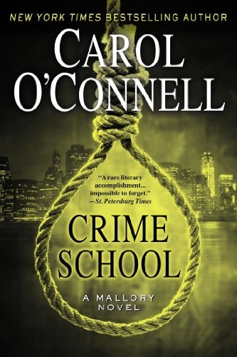Carol O'connell Crime School