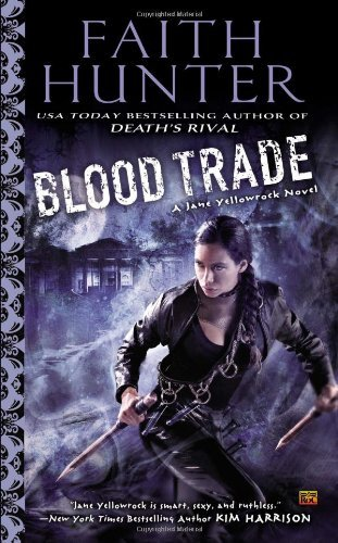 Faith Hunter Blood Trade A Jane Yellowrock Novel