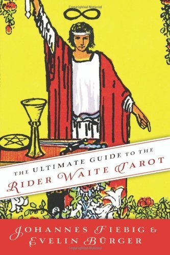 Johannes Fiebig The Ultimate Guide To The Rider Waite Tarot