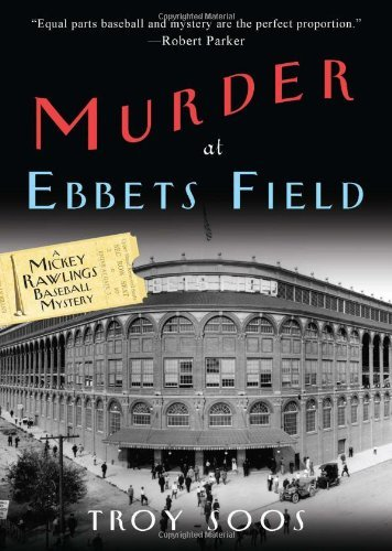 Troy Soos Murder At Ebbets Field
