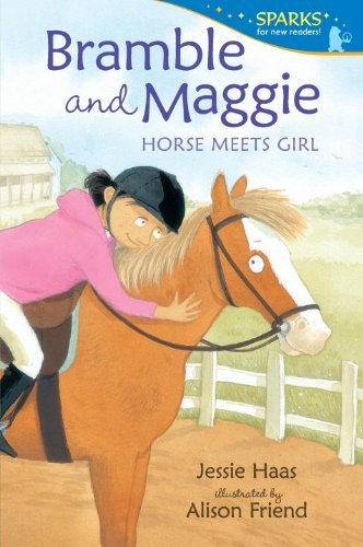 Jessie Haas Bramble And Maggie Horse Meets Girl
