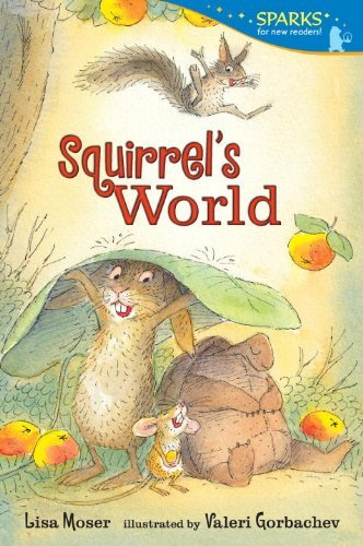Lisa Moser Squirrel's World Candlewick Sparks