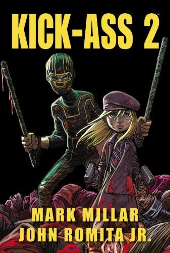 Mark Millar Kick Ass 2